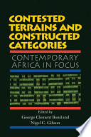 Contested Terrains And Constructed Categories