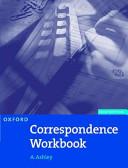 Oxford Correspondence Workbook