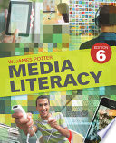 """Media Literacy"" by W. James Potter"