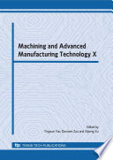 Machining And Advanced Manufacturing Technology X
