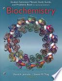 """Study Guide with Student Solutions Manual and Problems Book for Garrett/Grisham's Biochemistry"" by Reginald Garrett, Charles Grisham"