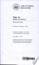 Code of Federal Regulations, Title 12, Banks and Banking, Pt. 230-299, Revised as of January 1, 2016