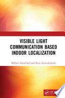 Visible Light Communication Based Indoor Localization