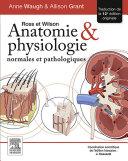 Ross et Wilson. Anatomie et physiologie normales et pathologiques Pdf/ePub eBook