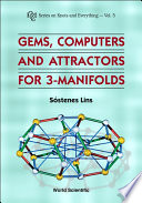 Gems  Computers and Attractors for 3 Manifolds