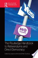 The Routledge Handbook To Referendums And Direct Democracy Book