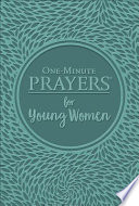 One-Minute Prayers® for Young Women Deluxe Edition