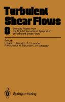 Turbulent Shear Flows 8
