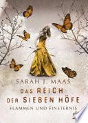 Das Reich der Sieben Höfe – Flammen und Finsternis Band 2  : Roman