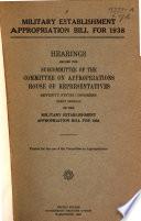 Military Establishment Appropriation Bill for 1938
