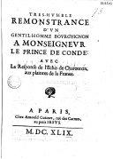 Très-hvmble remonstrance d'vn gentil-homme bovrgvignon à monseignevr le prince de Condé ; avec la Response de l'écho de charenton aux plaintes de la France
