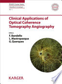 Clinical Applications of Optical Coherence Tomography Angiography Book
