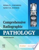 Comprehensive Radiographic Pathology E-Book