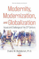 Modernity Modernization And Globalization