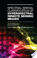 Spectral Spatial Classification of Hyperspectral Remote Sensing Images Book