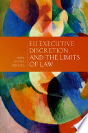 Eu Executive Discretion and the Limits of Law