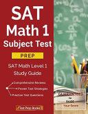 SAT Math 1 Subject Test Prep Book
