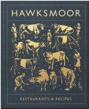 Hawksmoor: Restaurants & Recipes Pdf/ePub eBook