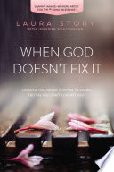 When God Doesn t Fix It