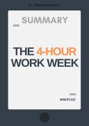 Summary  The 4 Hour Workweek
