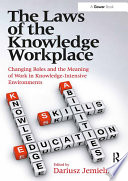 The Laws Of The Knowledge Workplace