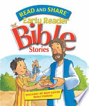 Read and Share  : Early Reader Bible Stories