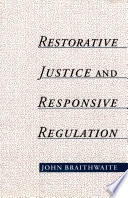 Restorative Justice Responsive Regulation