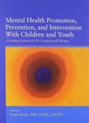 Mental Health Promotion  Prevention  and Intervention with Children and Youth