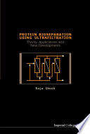 Protein Bioseparation Using Ultrafiltration Book PDF