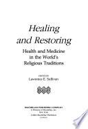 Healing and Restoring