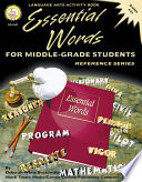 Essential Words for Middle-Grade Students, Grades 4 - 8