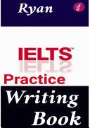 IELTS Writing Practice Book