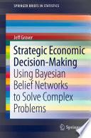 Strategic Economic Decision Making