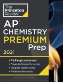 Princeton Review AP Chemistry Premium Prep 2021 Book