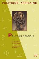 Pdf POLITIQUE AFRICAINE N-079-Pouvoirs sorciers Telecharger