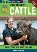 The How to Raise Cattle Pdf/ePub eBook