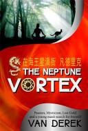 The Neptune Vortex