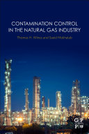Contamination Control In The Natural Gas Industry Book PDF