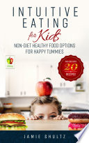 Intuitive Eating for Kids Book PDF