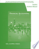 Student Solutions Manual for Weil/Schipper/Francis' Financial Accounting: An Introduction to Concepts, Methods and Uses