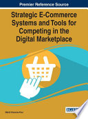 Strategic E Commerce Systems and Tools for Competing in the Digital Marketplace