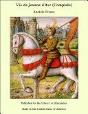 Pdf Vie de Jeanne d'Arc (Complete) Telecharger