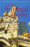 Spiritual Traveler Chicago and Illinois