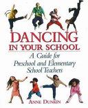 Dancing in Your School