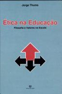 Ética Na Educação Filosofia E Valores Na Escola
