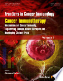 Cancer Immunotherapy: Mechanisms of Cancer Immunity, Engineering Immune- Based Therapies and Developing Clinical Trials