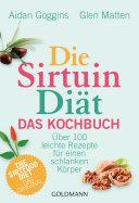 Die Sirtuin-Diät - Das Kochbuch Pdf/ePub eBook