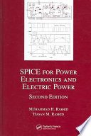 SPICE for Power Electronics and Electric Power, Second Edition