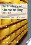 """Technology of Cheesemaking"" by Barry A. Law, Adnan Y. Tamime"