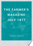 THE FARMER'S MAGAZINE JULY 1877